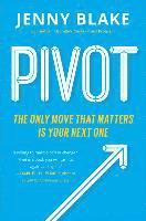 bokomslag Pivot: The Only Move That Matters is Your Next One