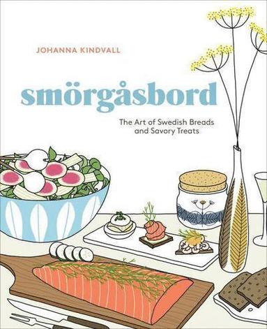 bokomslag Smörgåsbord: The Art of Swedish Breads and Savory Treats
