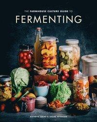 bokomslag The Farmhouse Culture Guide to Fermenting