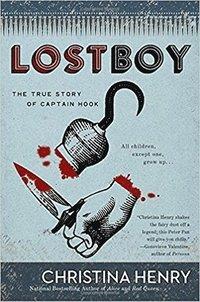 bokomslag Lost Boy: The True Story of Captain Hook