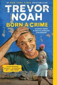 bokomslag Born A Crime