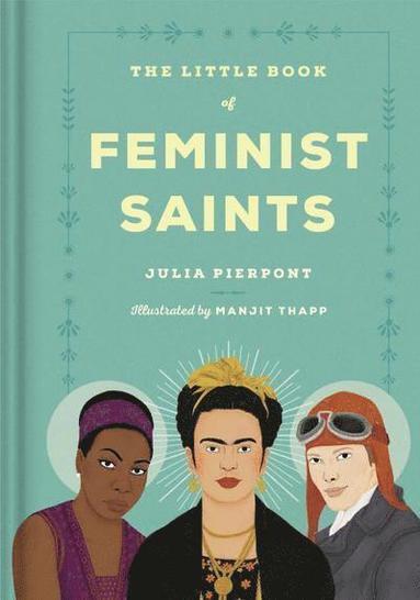 bokomslag Little Book of Feminist Saints
