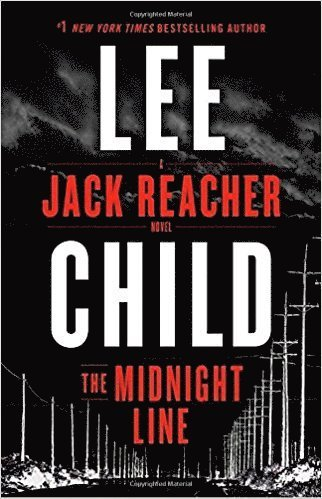 bokomslag Midnight line - a jack reacher novel