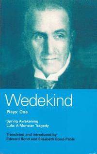 bokomslag Wedekind: Plays One
