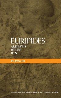 bokomslag Euripides Plays: 3: Alkestis, Helen, Ion