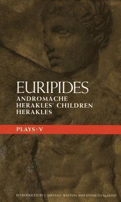 bokomslag Euripides Plays: v.5 'Andromache', 'Herakles Children'and 'Herakles'