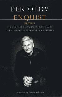 bokomslag Enquist Four Plays: v.1 'Night of the Tribades'; 'Hour of the Lynx'; 'Rain Snakes'; 'The Image Makers'