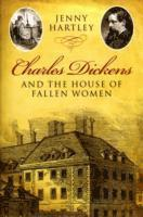 bokomslag Charles Dickens and the House of Fallen Women