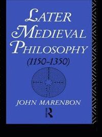 bokomslag Later Medieval Philosophy