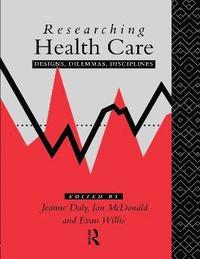 bokomslag Researching Health Care