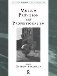 bokomslag Museum Provision and Professionalism