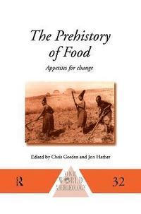 bokomslag The Prehistory of Food