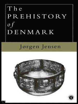 bokomslag The Prehistory of Denmark