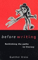 bokomslag Before Writing: Rethinking Paths to Literacy