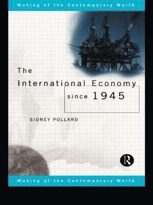 bokomslag International Economy Since 1945
