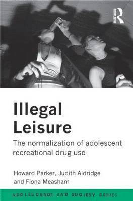 bokomslag Illegal Leisure