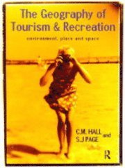 bokomslag Geography Of Tourism And Recreation