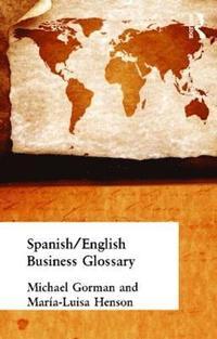 bokomslag Spanish/English Business Glossary