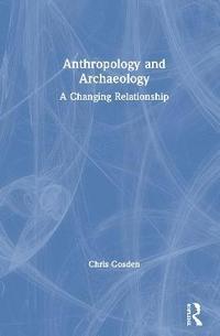 bokomslag Anthropology and Archaeology