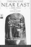 bokomslag The Ancient Near East: c.3000-330 BC