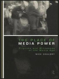 bokomslag The Place of Media Power
