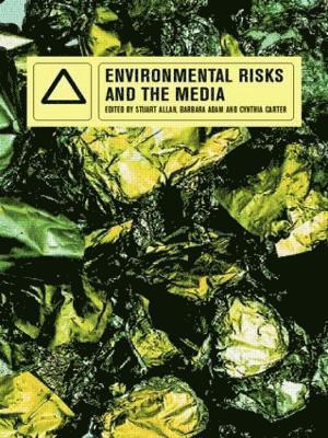 bokomslag Environmental Risks and the Media