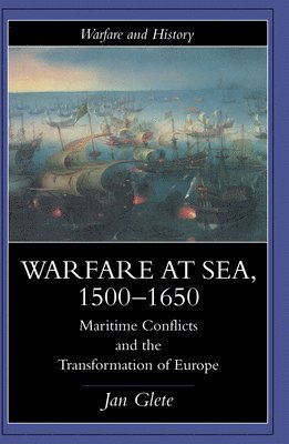 bokomslag Warfare at Sea, 1500-1650