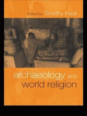 bokomslag Archaeology and World Religion