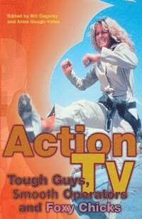 bokomslag Action TV: Tough-Guys, Smooth Operators and Foxy Chicks