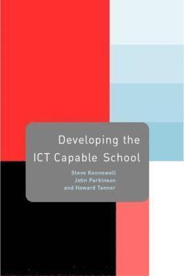 bokomslag Developing the ICT Capable School