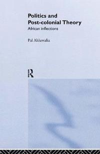 bokomslag Politics and Post-Colonial Theory