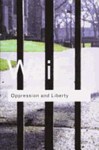 bokomslag Oppression And Liberty