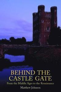 bokomslag Behind the Castle Gate