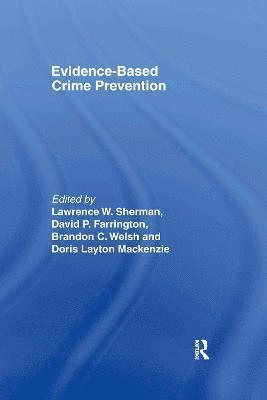 Evidence-Based Crime Prevention 1