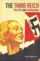 bokomslag Third reich - politics and propaganda