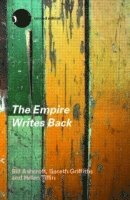bokomslag Empire writes back - theory and practice in post-colonial literatures