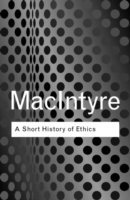Short history of ethics - a history of moral philosophy from the homeric ag 1