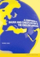 bokomslag A Companion to Baugh and Cable's A History of the English Language