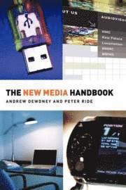 bokomslag The New Media Handbook