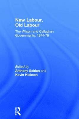 bokomslag New Labour, Old Labour