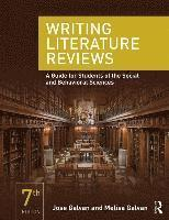 bokomslag Writing Literature Reviews: A Guide for Students of the Social and Behavioral Sciences