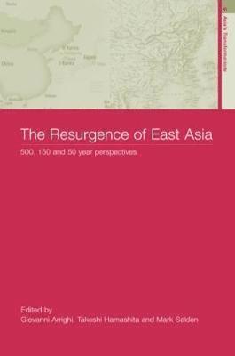 bokomslag The Resurgence of East Asia