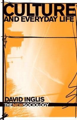 bokomslag Culture and Everyday Life