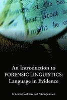 bokomslag An Introduction to Forensic Linguistics: Language in Evidence