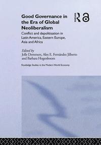 bokomslag Good Governance in the Era of Global Neoliberalism