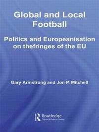 bokomslag Global and Local Football