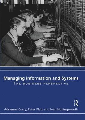 bokomslag Managing Information &; Systems