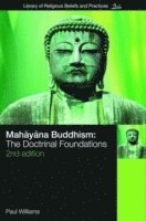 bokomslag Mahayana Buddhism: The Doctrinal Foundations