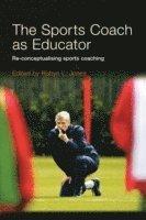 bokomslag The Sports Coach as Educator