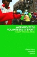 bokomslag Working with Volunteers in Sport: Theory and Practice